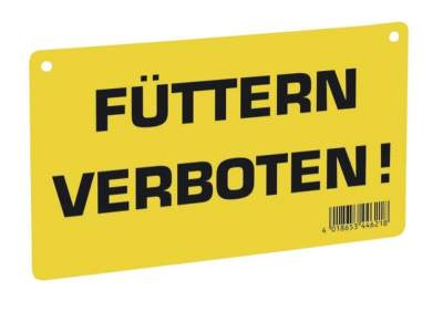 Warnschild - Füttern verboten!